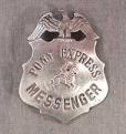 Deluxe Pony Express Badge.