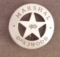 Deluxe Marshal Deadwood Badge.